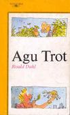 Agu Trot
