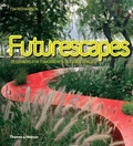 Futurescapes : : designers for tomorrow