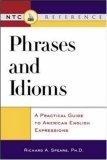 Phrases and idioms:a practical guide to American English expressions