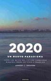 2020: Un Nuevo Paradigma
