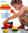 Activités d'après la pédagogie de Montessori