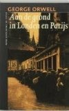 Aan de grond in Londen en Parijs