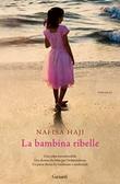 Cover of La bambina ribelle