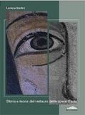 Storia e teoria del restauro delle opere d'arte