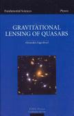 Gravitational lensing of quasars /