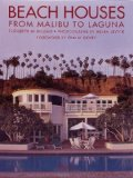 Beach houses:from Malibu to Laguna