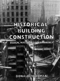 Historical building construction:design- materials- and technology