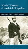 'Cicciu' Derosas e i banditi del Logudoro