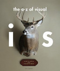 The a-z of visual ideas : : how to solve any creative brief