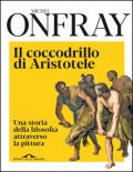 Il coccodrillo di Aristotele