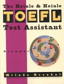 The Heinle & Heinle TOEFL test assistant:grammar