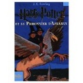 Harry Potter Et Le Prisonnier D'azkaban / Harry Potter and the Prisoner of Azkaban