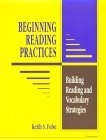 Beginning reading practices:building reading and vocabulary strategies