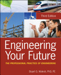 Engineering your future : : the professional practice of engineering