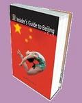 Insider s Guide to Beijing 2008