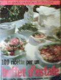 100 ricette per un buffet d'estate