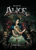 The art of Alice : : madness returns