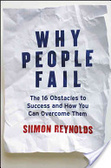 Why people fail : : the 16 obstacles to success and how you can overcome them