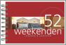 52 Weekenden / Logeren & genieten