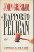 Cover of Il rapporto Pelican