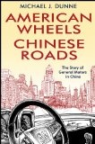 American wheels- Chinese roads : : the story of General Motors in China