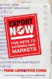 Export now : : five keys to entering new markets
