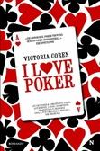 Copertina di I love poker di Victoria Coren (Newton Compton Editori)