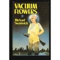 *Vacuum Flowers _C