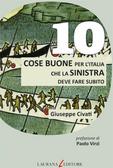 10 cose buone per l'Italia che la sinistra deve fare subito