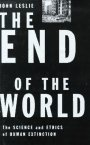 The end of the world:the science and ethics of human extinction