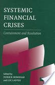 Systemic financial crises:containment and resolution