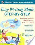 Easy writing skills step-by-step : : master high-frequency skills for writing proficiency---fast!