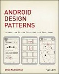 Android design patterns : : interaction design solutions for developers