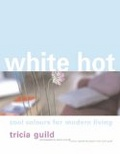 White hot:cool colours for modern living