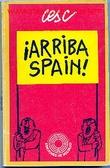 """""""¡Arriba Spain!"""""""