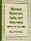 Highway materials- soils- and concretes