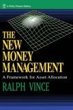 The new money management:a framework for asset allocation