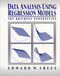 Data analysis using regression models:the business perspective