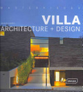 Villa architecture + design /