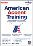 American accent training : : a guide to speaking and pronouncing American English for everyone who speaks English as a second language