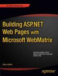 Building ASP.NET with Microsoft WebMatrix /