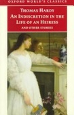 """An Indiscretion in the Life of an Heiress and Other Stories"