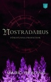 Nostradamus försvunna profetior