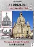 3 x Dresden ... und aus der Luft