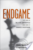 Endgame : : the end of the debt supercycle and how it changes everything