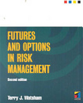 Futures and options in risk management