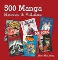 500 Manga Heroes and Villains