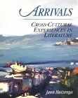 Arrivals:cross-cultural experiences in literature