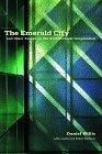 The emerald city and other essays on the architectural imagination