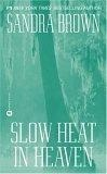 Slow heat in Heaven /